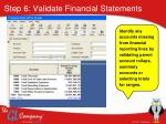 step 6 validate financial statements