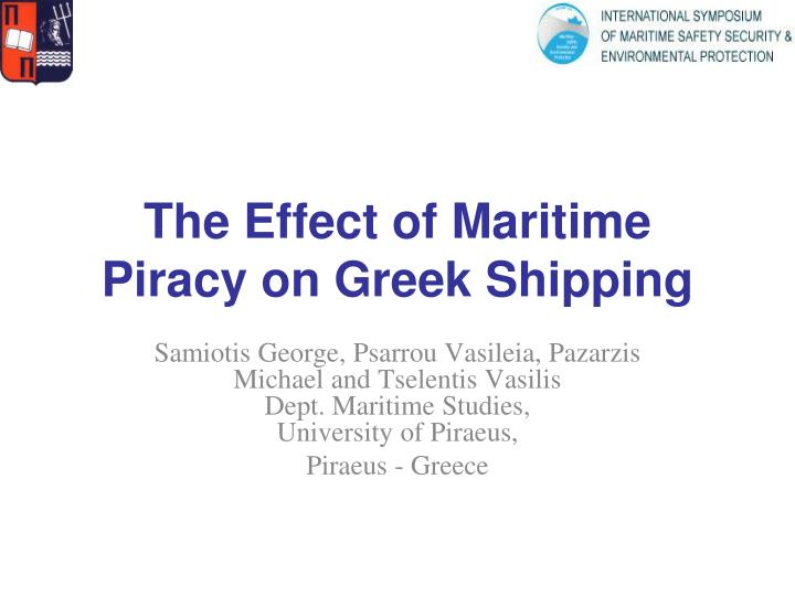 The effect of maritime piracy on greek shipping