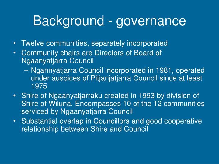 Background governance
