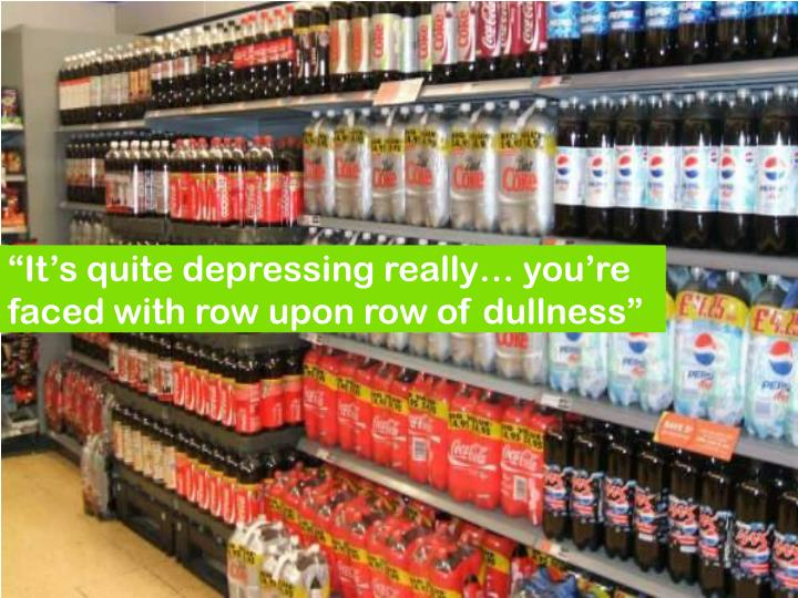 """""""It's quite depressing really… you're faced with row upon row of dullness"""""""