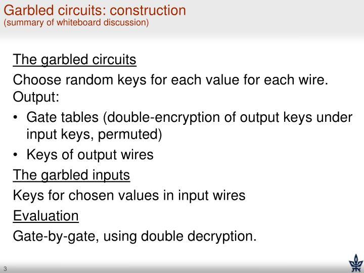 Garbled circuits construction summary of whiteboard discussion