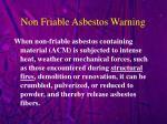 non friable asbestos warning