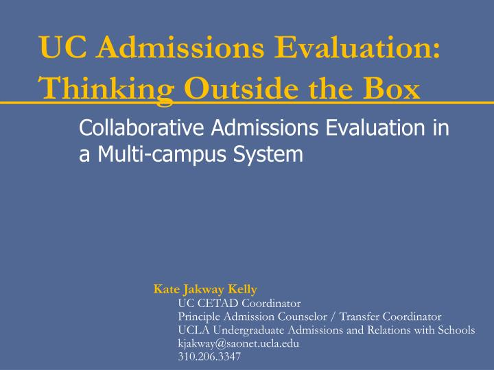 uc admissions evaluation thinking outside the box n.