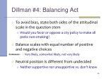 dillman 4 balancing act