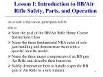 lesson i introduction to bb air rifle safety parts and operation