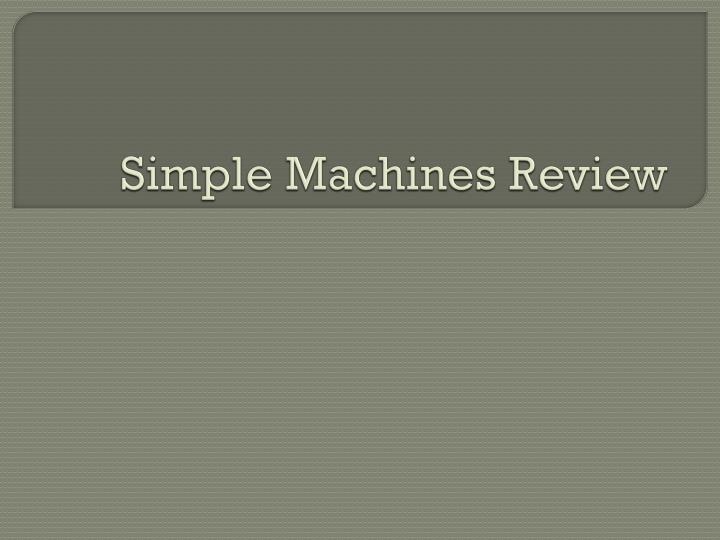 simple machines review n.