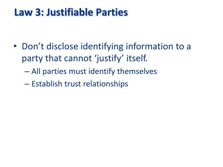 Law 3: Justifiable