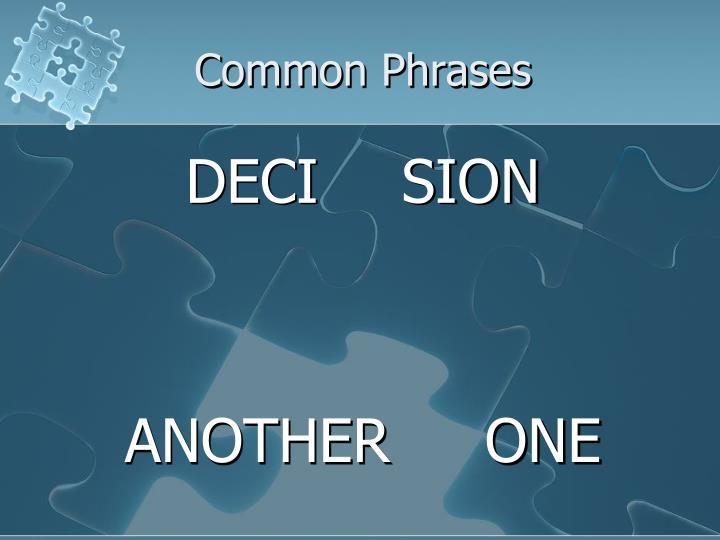 Common Phrases