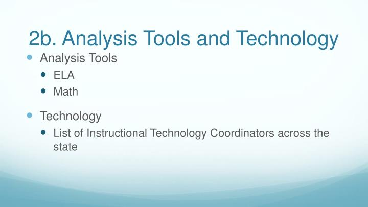 2b. Analysis Tools and Technology