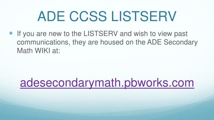 ADE CCSS LISTSERV