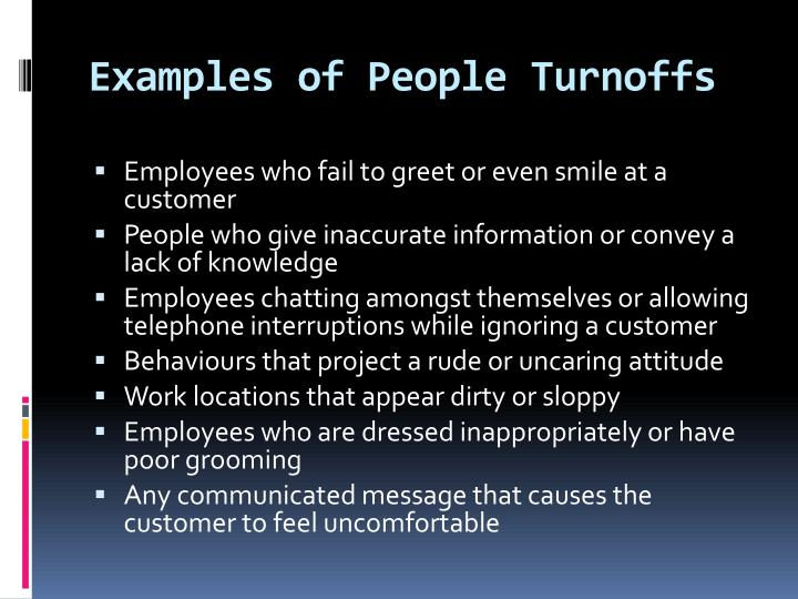 Examples of People Turnoffs