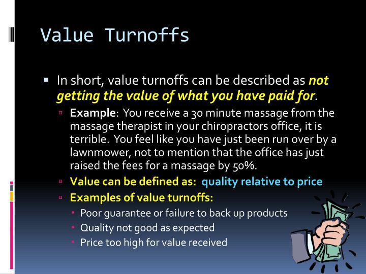 Value Turnoffs