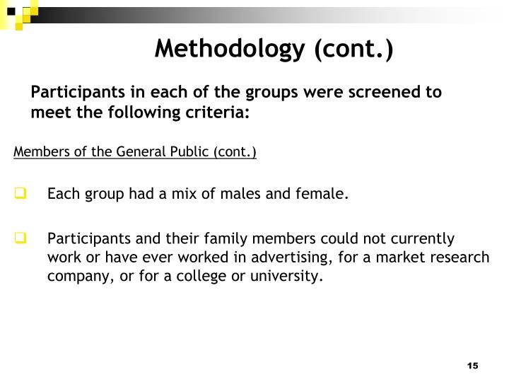 Participants in each of the groups were screened to meet the following criteria: