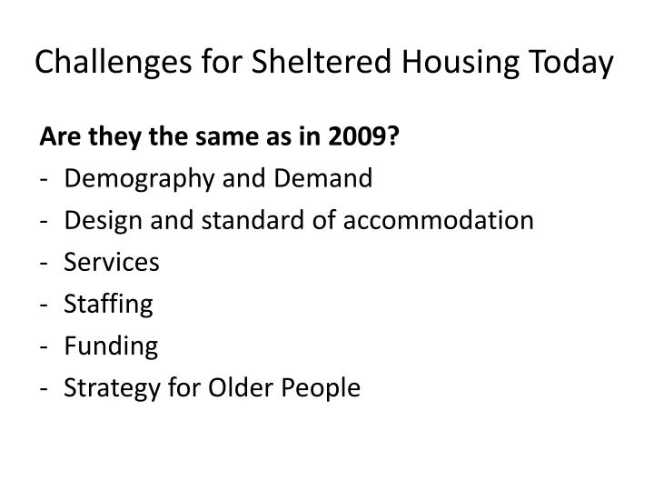 Challenges for Sheltered Housing Today