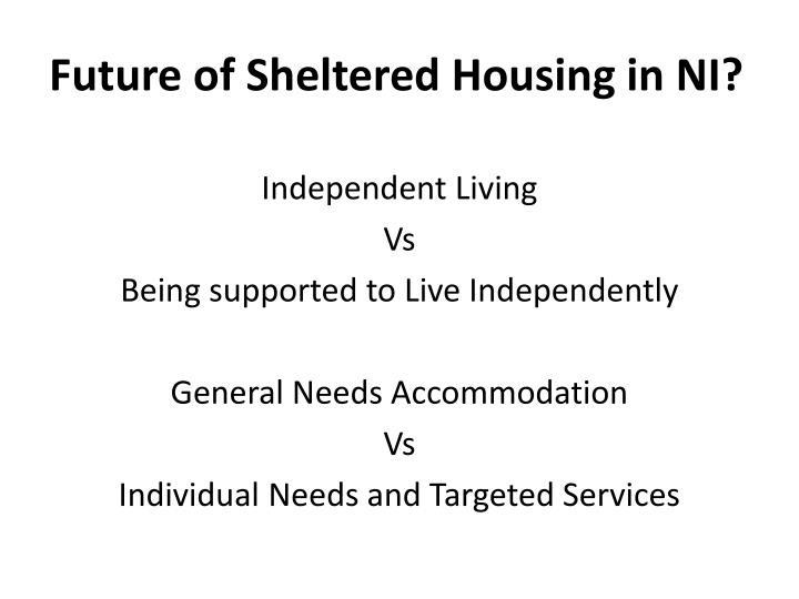 Future of Sheltered Housing in NI?