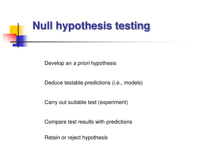 Null hypothesis testing