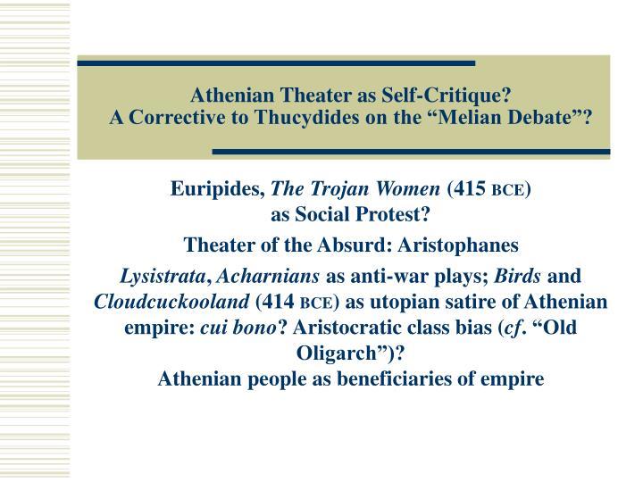 Athenian Theater as Self-Critique?