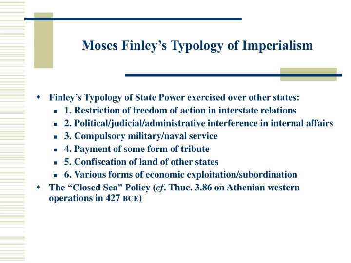 Moses Finley's Typology of Imperialism
