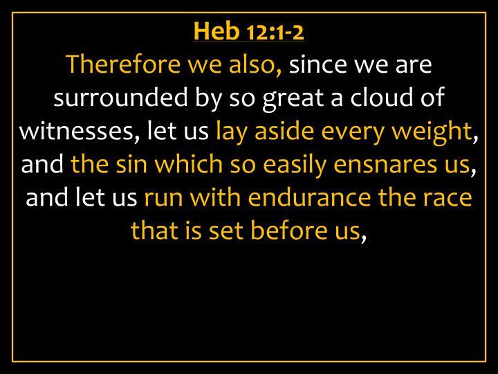 Heb 12:1-2