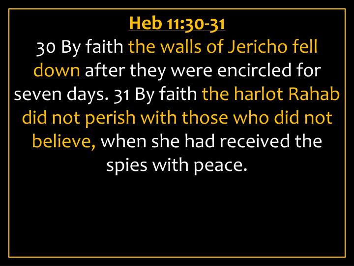Heb 11:30-31