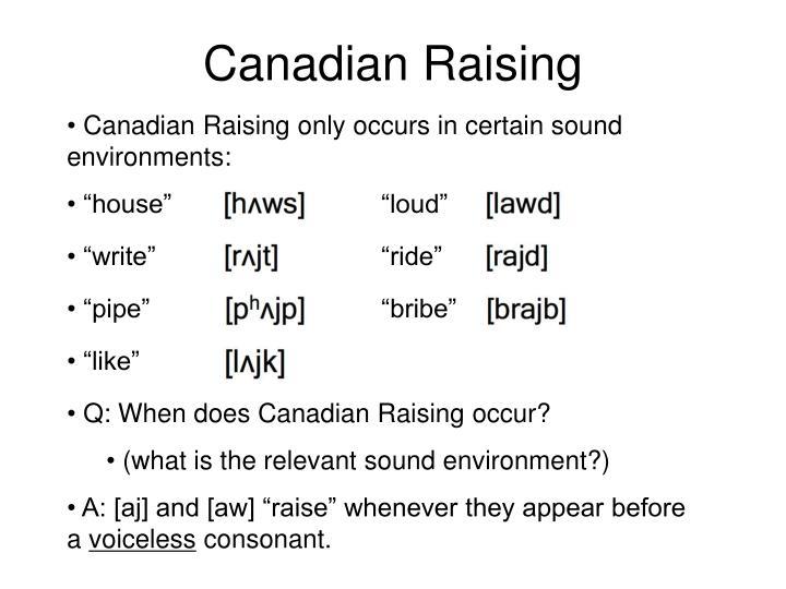 Canadian Raising
