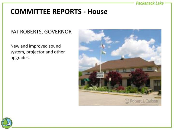 COMMITTEE REPORTS - House
