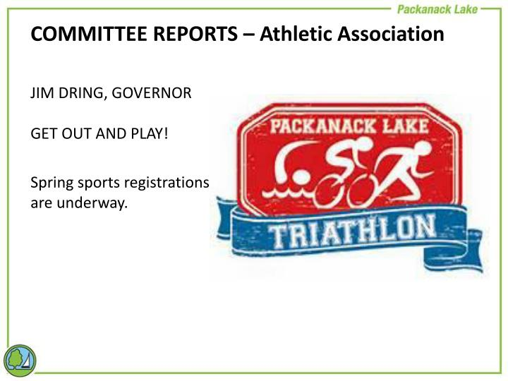 COMMITTEE REPORTS – Athletic Association