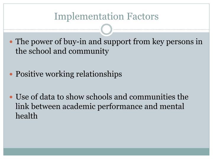 Implementation Factors