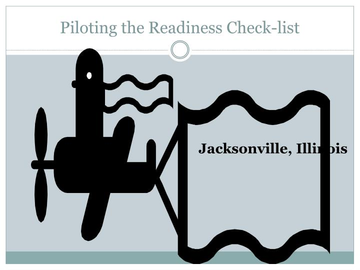 Piloting the Readiness Check-list