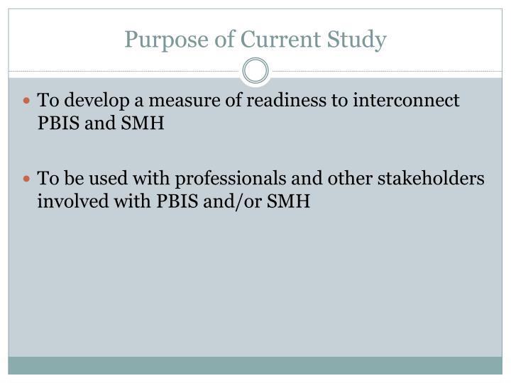 Purpose of Current Study