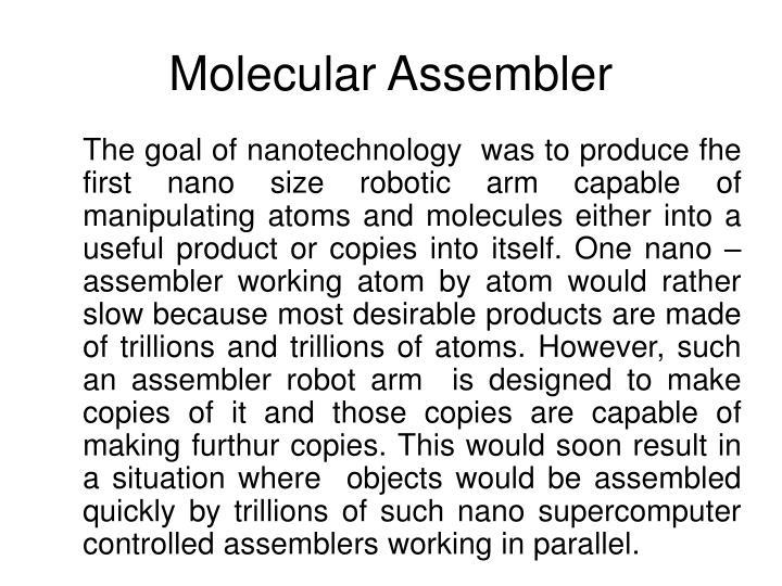 Molecular Assembler
