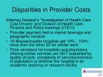 disparities in provider costs