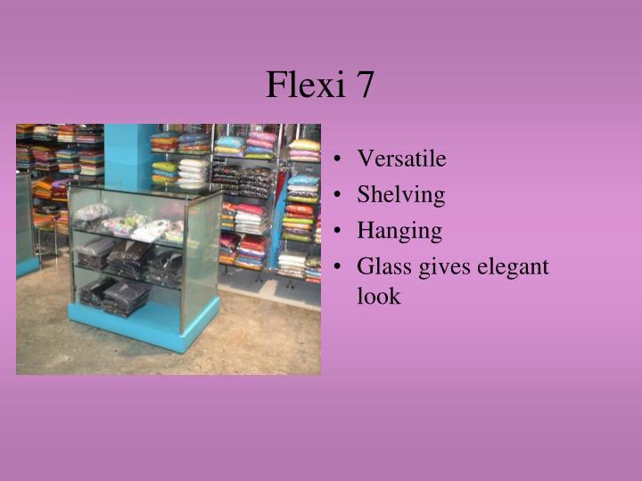 Flexi 7