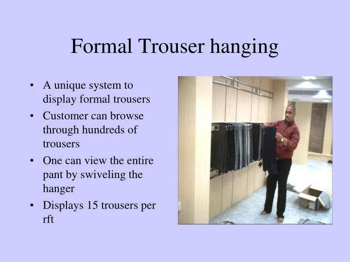 Formal Trouser hanging
