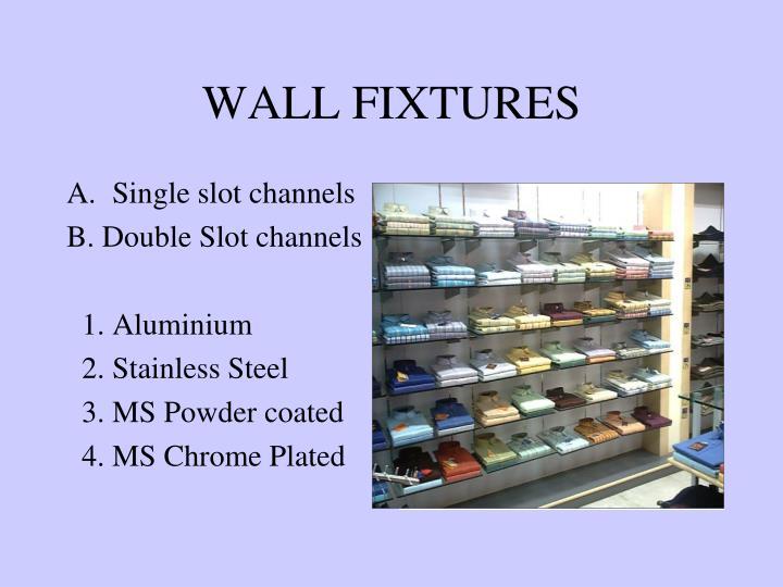 Wall fixtures