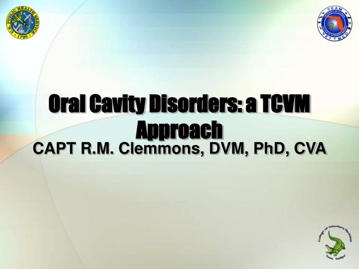 oral cavity disorders a tcvm approach n.