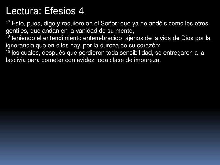 Lectura: Efesios 4