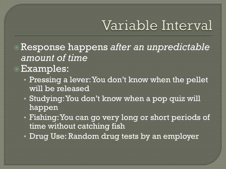 Variable Interval