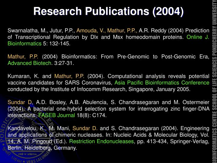 Research Publications (2004)