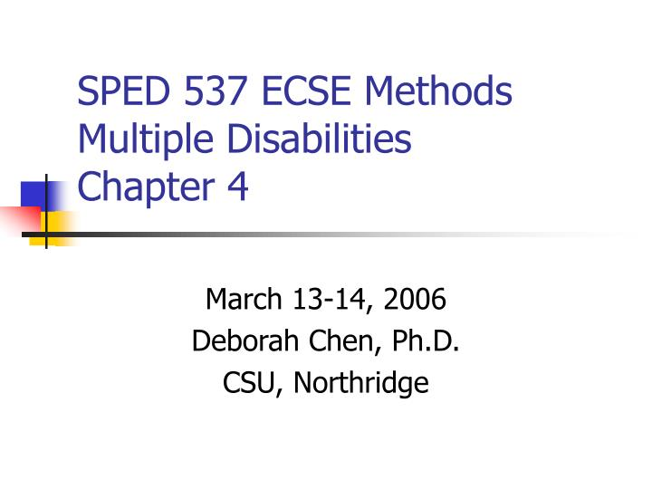 sped 537 ecse methods multiple disabilities chapter 4