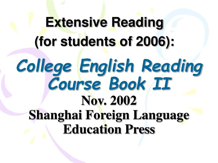 college english reading course book ii nov 2002 shanghai foreign language education press n.