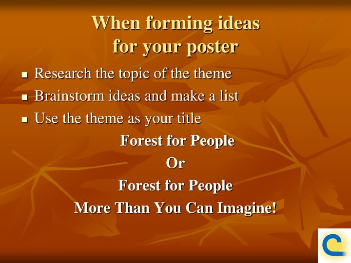 When forming ideas