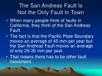 the san andreas fault is not the only fault in town