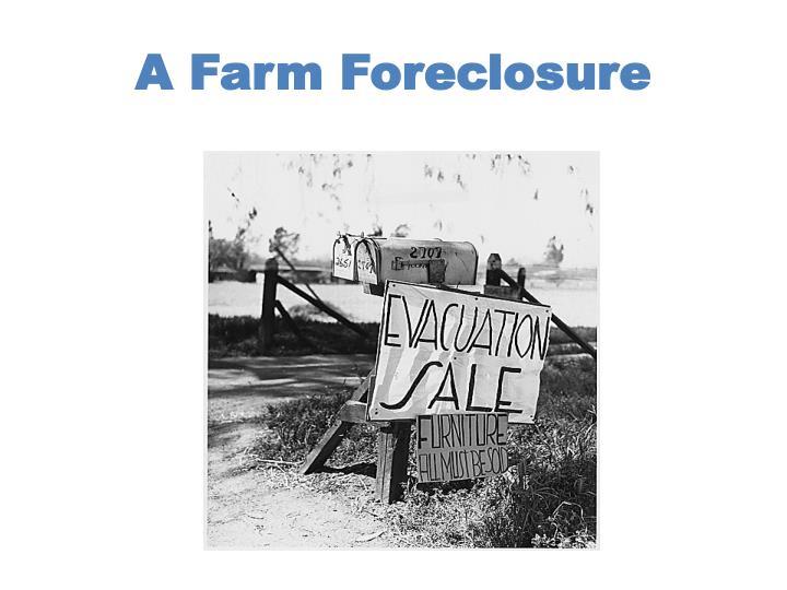 A Farm Foreclosure