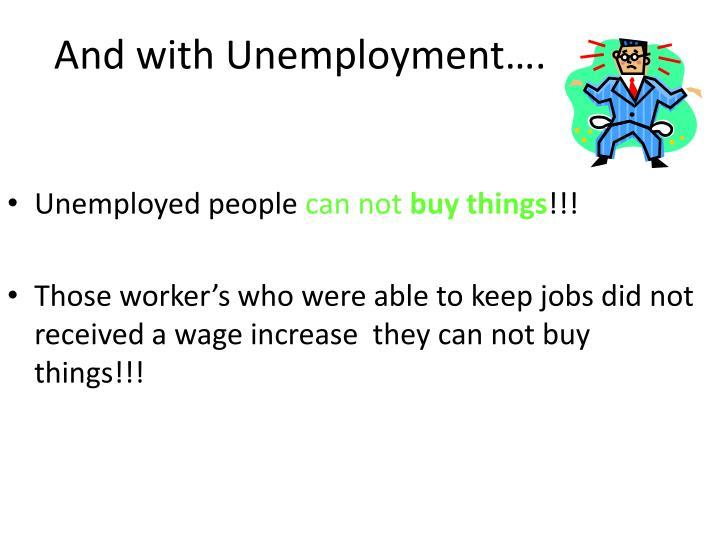 And with Unemployment….