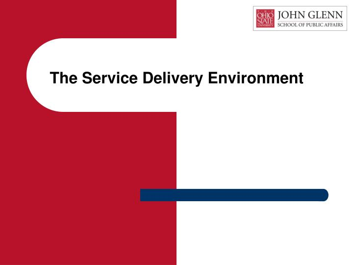 the service delivery environment n.