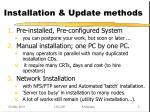 installation update methods