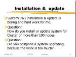 installation update