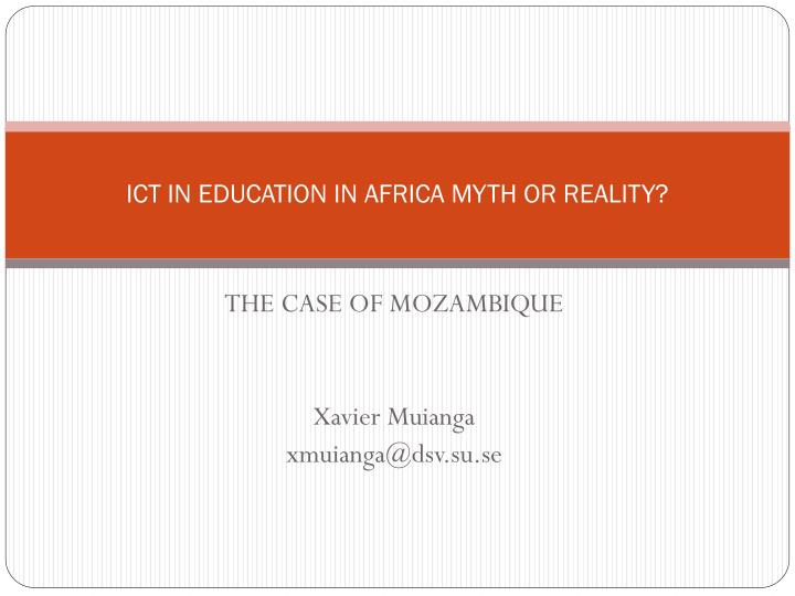 ict in education in africa myth or reality n.