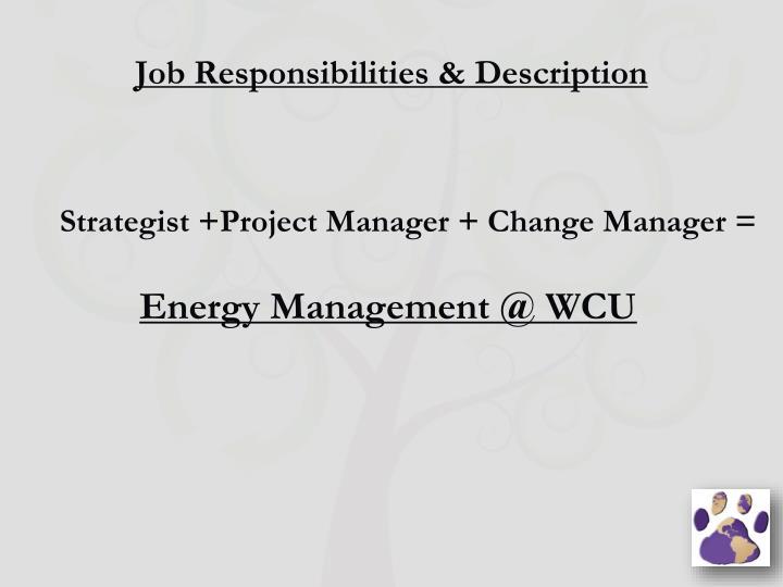 Job Responsibilities & Description